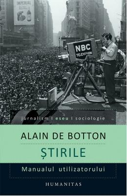 Stirile - Alain De Botton