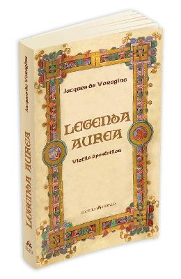 Legenda aurea - Jacques De Voragine