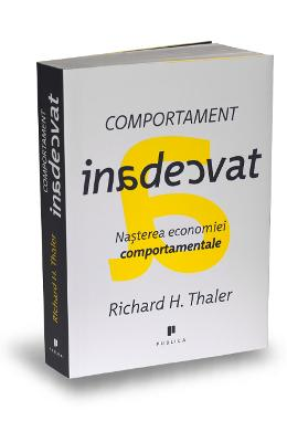 Comportament inadecvat - Richard H. Thaler