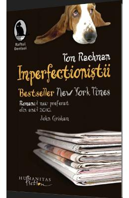 Imperfectionistii - Tom Rachman