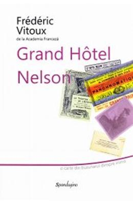 Grand Hotel Nelson - Frederic Vitoux