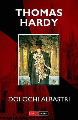 Doi ochi albastri - Thomas Hardy