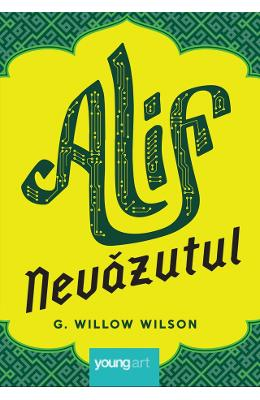 Alif nevazutul - G. Willow Wilson