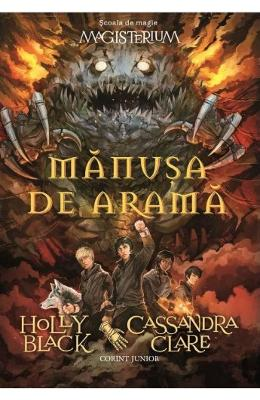Magisterium vol. 2: Manusa de arama - Holly Black, Cassandra Clare
