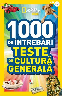 1000 de intrebari de cultura generala - National Geographic Kids