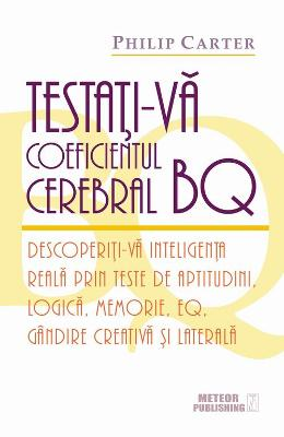 Testati-va coeficientul cerebral BQ - Philip Carter