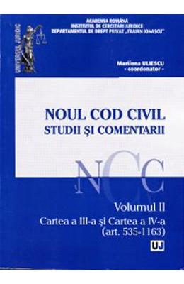 Noul Cod civil. Studii si comentarii. Vol. 2: Art. 535-1163