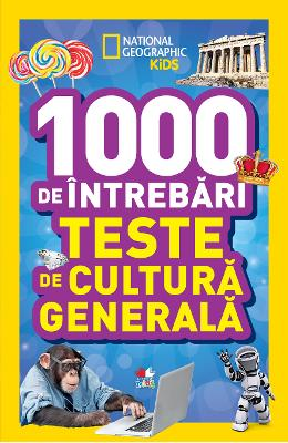 1000 de intrebari. Teste de cultura generala - Vol.2 - National Geographic Kids