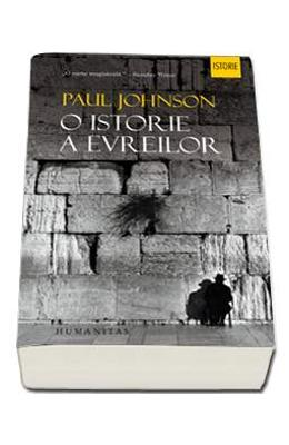 O Istorie A Evreilor - Paul Johnson