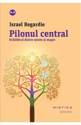 Pilonul Central - Israel Regardie