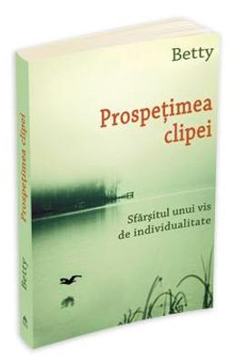Prospetimea Clipei - Betty