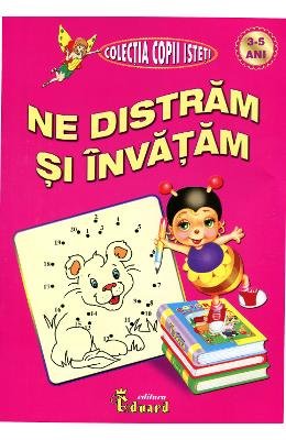 Ne Distram Si Invatam 3-5 Ani