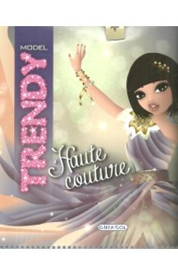 Trendy Model - Haute Couture