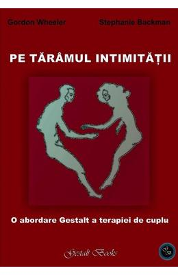 Pe Taramul Intimitatii - Gordon Wheeler, Stephanie Backman