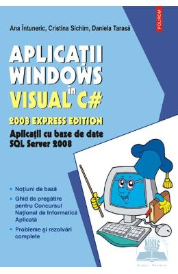 Aplicatii Windows In Visual C# - Ana Intuneric  Cristina Sichim
