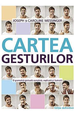 Cartea Gesturilor - Joseph Messinger, Caroline Messinger