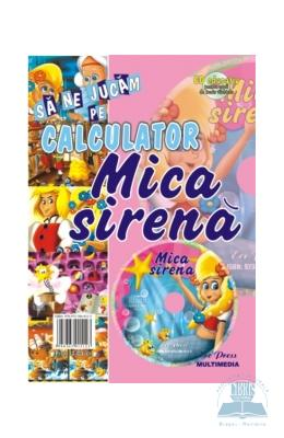 Sa Ne Jucam Pe Calculator - Mica Sirena - Cd Educa