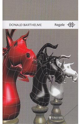 Regele - Donald Barthelme