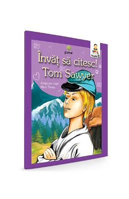 Invat sa citesc! Tom Sawyer. Adaptare dupa Mark Twain