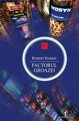 Factorul groazei - Roberty Harris