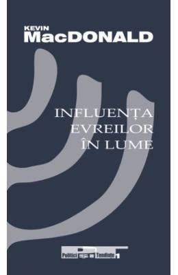 Influenta evreilor in lume - Kevin MacDonald
