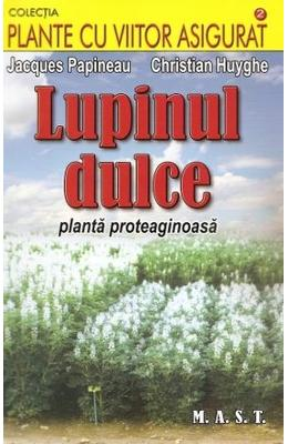 Lupinul Dulce - Jacques Papineau  Christian Huyghe