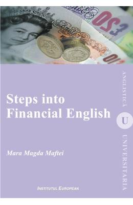 Steps into Financial English - Mara Magda Maftei