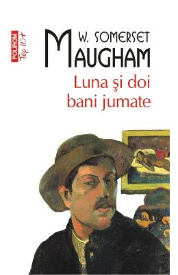 Top 10 - Luna si doi bani jumate - W. Somerset Maugham