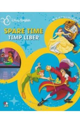 Disney English - Timp liber. Spare time