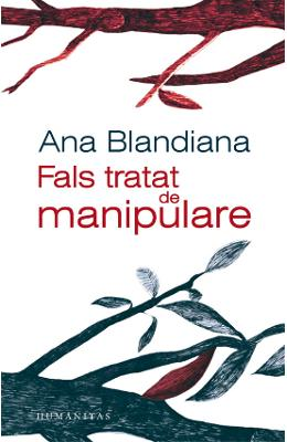 Fals tratat de manipulare - Ana Blandiana