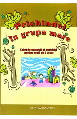Prichindel in grupa mare 5-6 ani