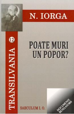 Poate muri un popor? - N. Iorga (Transilvania vol.12)
