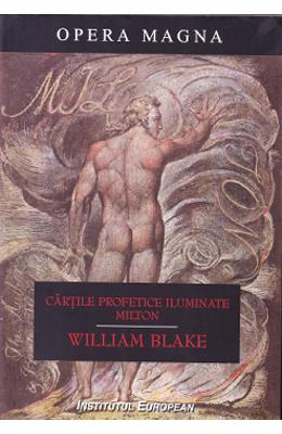 Cartile profetice iluminate. Milton - William Blake