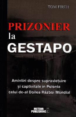 Prizonier La Gestapo - Tom Firth
