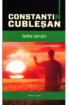 Iarba cerului - Constantin Cublesan