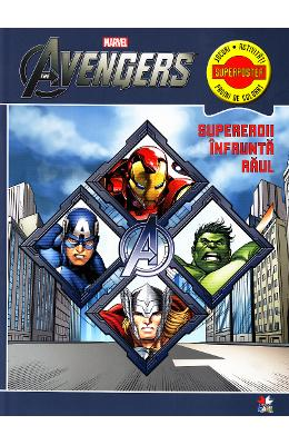 Marvel - The Avengers - Supereroiii infrunta raul