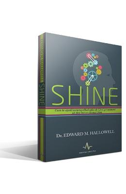 Shine - Edward M. Hallowell