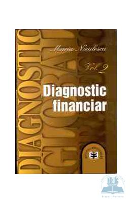 Diagnostic Financiar - Vol. 2 - Maria Niculescu