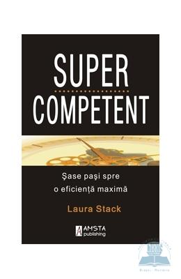 Supercompetent - Laura Stack