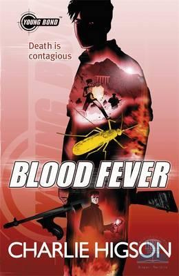 Young Bond: Blood Fever - Charlie Higson