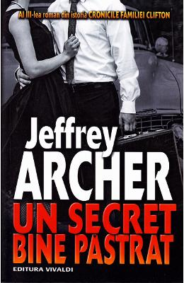 Un secret bine pastrat - Jeffrey Archer