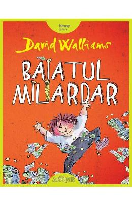 Baiatul miliardar - David Walliams