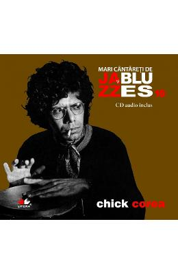 Jazz si blues 16: Chick Corea + Cd