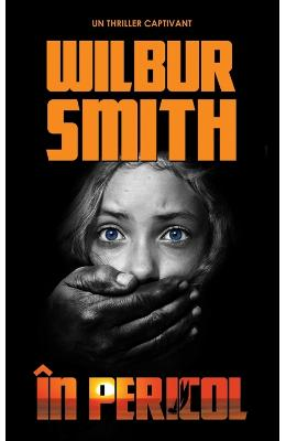 In pericol - Wilbur Smith pdf