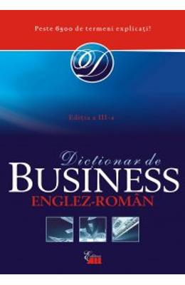 Dictionar De Business Englez-Roman Ed. 3 (Cartonat)