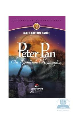 Peter Pan in gradina Kensington - James Matthew Barrie