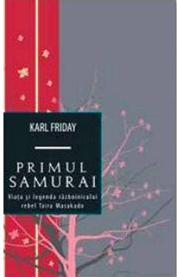 Primul samurai - Karl Friday