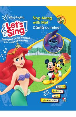Lets sing! - Canta cu mine! - Sing along with me! - Carte+CD