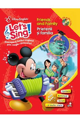 Lets sing! - Friends and family - Prietenii si familia - Carte+CD