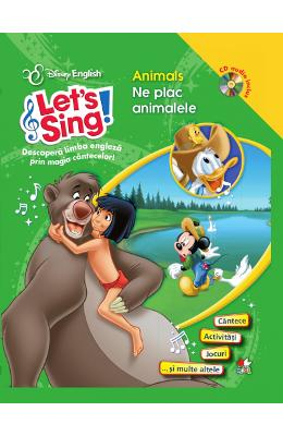 Lets sing! - Animals - Ne plac animalele - Carte+CD